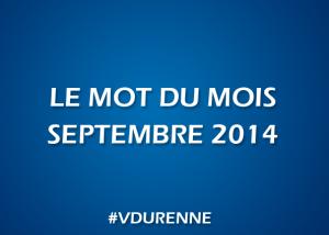 Le mot du mois - septembre 2014