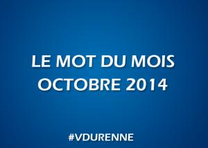 Le mot du mois - octobre 2014
