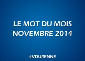 Le mot du mois - Novembre 2014
