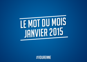 Le mot du mois - Janvier 2015